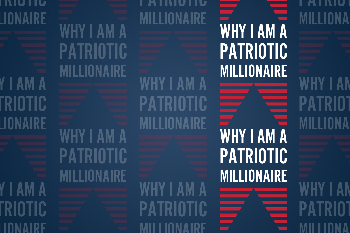 Why I'm a Patriotic Millionaire: Dick Mader