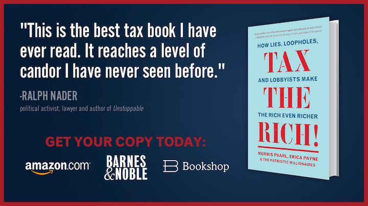 Order Today! TAX THE RICH! How Lies, Loopholes, and Lobbyists Make The Rich Even Richer