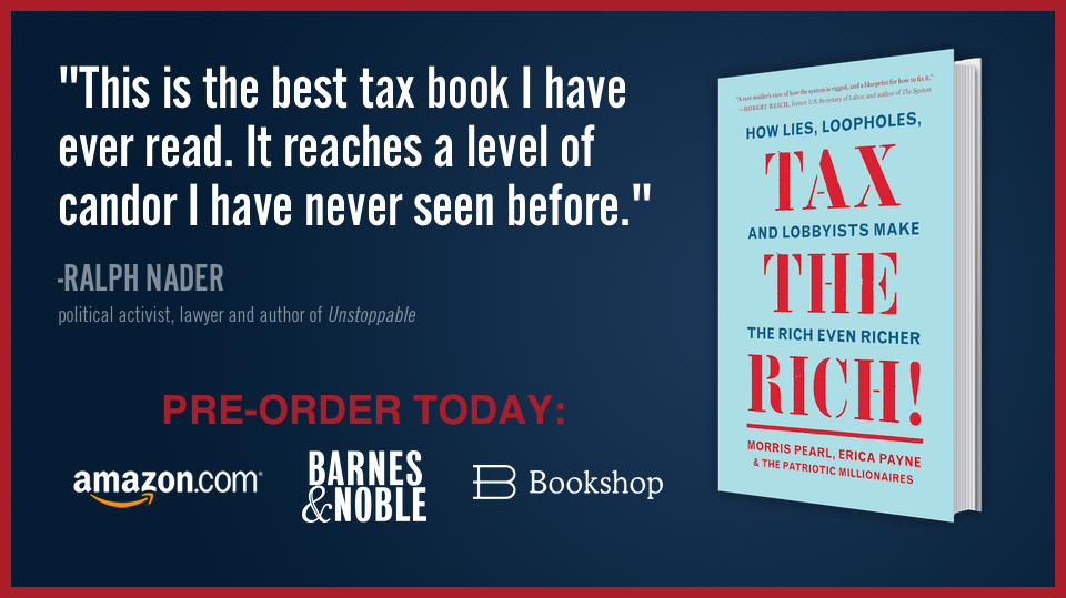 Pre-order TAX THE RICH! How Lies, Loopholes, and Lobbyists Make The Rich Even Richer